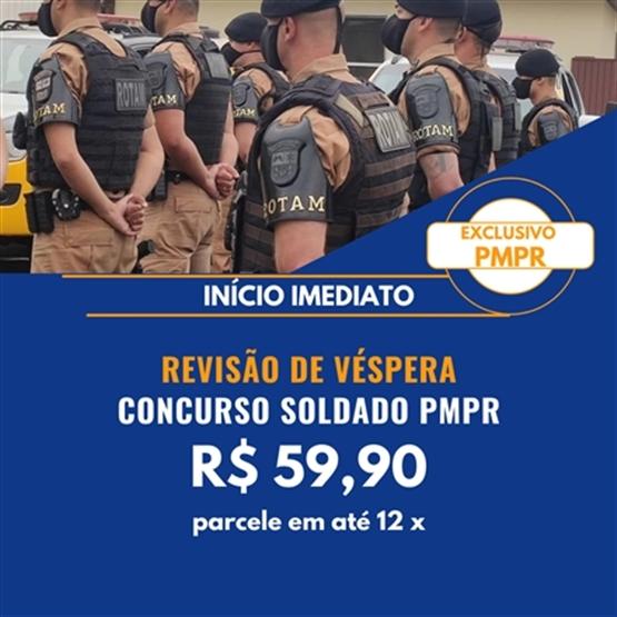 REVISÃO DE VÉSPERA SOLDADO PMPR